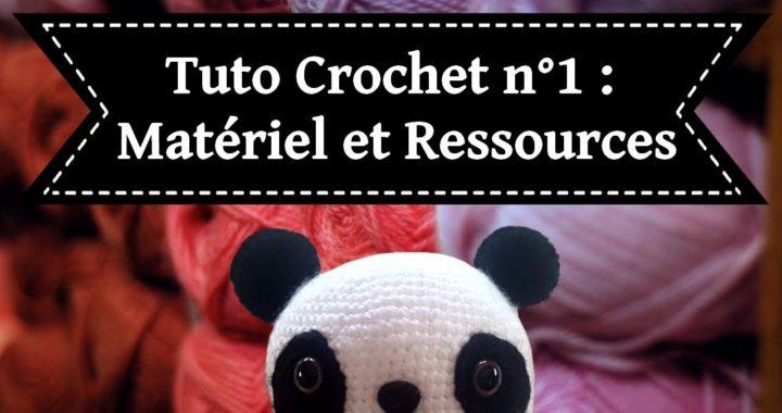 Tuto Crochet N1 Matériel Et Ressourcescrocheter Un