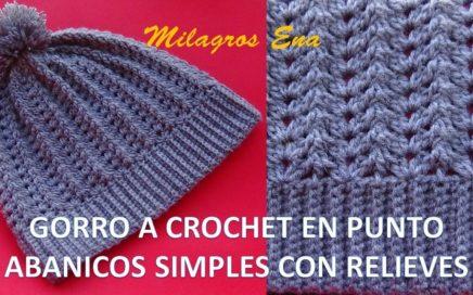 Gorro Unisex a crochet en puntos Abanicos simples y relieves paso a paso  DIFERENTES EDADES 46bbdabd981