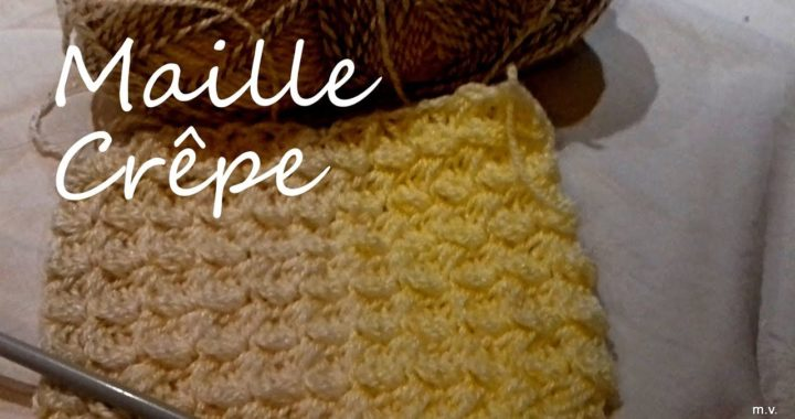Crochet La Maille Crêpe Point Nid Dabeille Comment Faire La