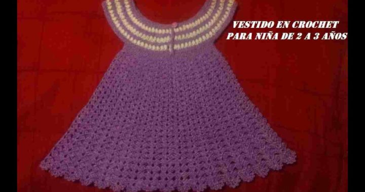 Vestido De Niña Tejido En Crochet Ganchillo De 2 A 3 Años